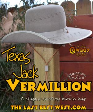 Texas Jack Vermillion Hat The Last Best West