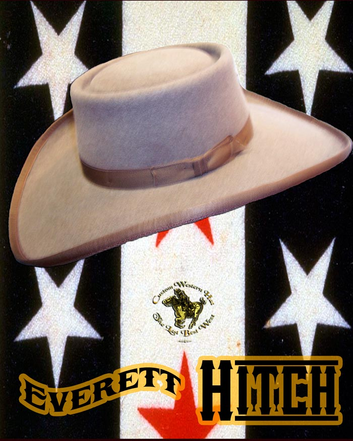 Everett Hitch hand made cowboy hat
