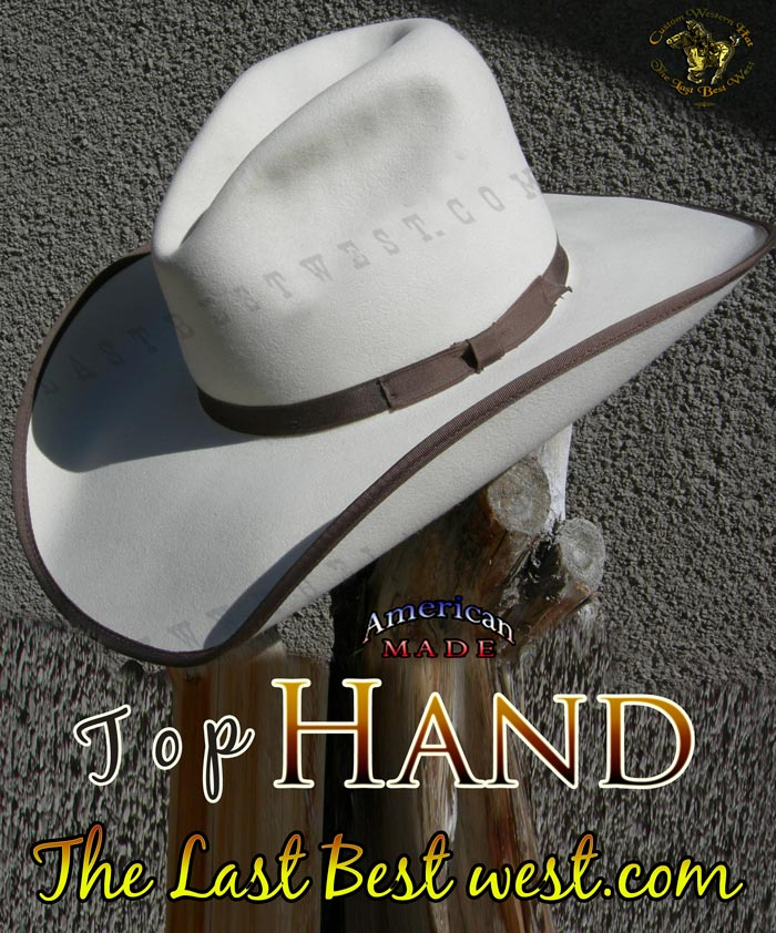 Top Hand Cowboy Hat The Last Best West