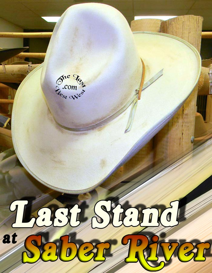 Last Stand at Saber River Hat